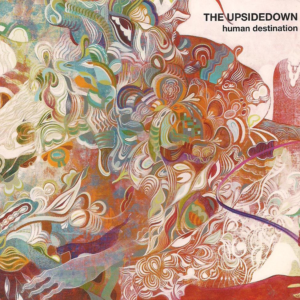 [00's] The Upsidedown - Number Twenty Nine (2008) The%20Upsidedown%20-%20Human%20Destination